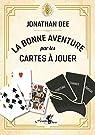 La bonne aventure par les cartes à jouer par Dee