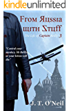 From Russia with Stuff (The Life of Captain Reilly Book 3) (English Edition)