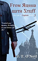 From Russia with Stuff (The Life of Captain Reilly Book 3)