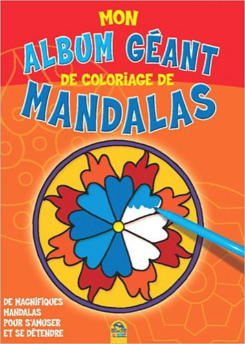 Mon album géant de coloriage de mandalas par Macro Editions