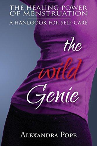 The Wild Genie: The Healing Power of Menstruation