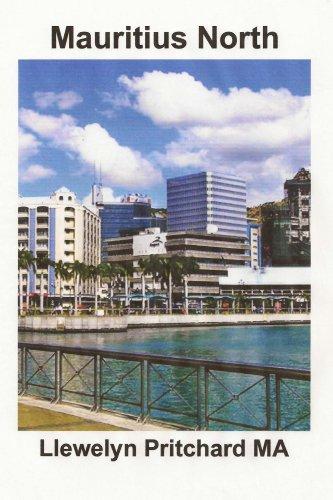 Mauritius North: Un Recuerdo Coleccion de fotografias en color con subtitulos (Fotos Albumes n 11)
