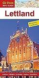 GO VISTA: Reiseführer Lettland (Mit Faltkarte)