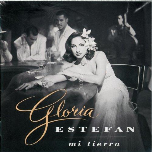 Mi Tierra - Gloria Estefan