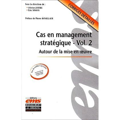 Cas en management stratégique : Autour de la mise en oeuvre
