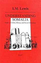 Understanding Somalia: Guide to Culture, History and Social Institutions