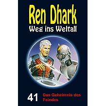 Ren Dhark – Weg ins Weltall 41: Das Geheimnis des Feindes