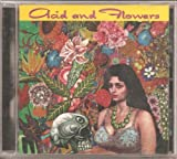 Acid and Flowers - A Compilation of Rare 60's Psych.