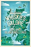 Whiskies Galore: A Tour of Scotland's Island Distilleries
