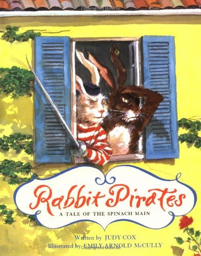 Rabbit Pirates: A Tale of the Spinach Main by Judy Cox (1999-08-02)