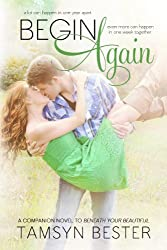 Begin Again (Beautiful #2)