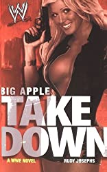 Big Apple Takedown (WWE) (English Edition)