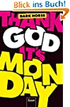 Thank God it's Monday!: Design Thinki...