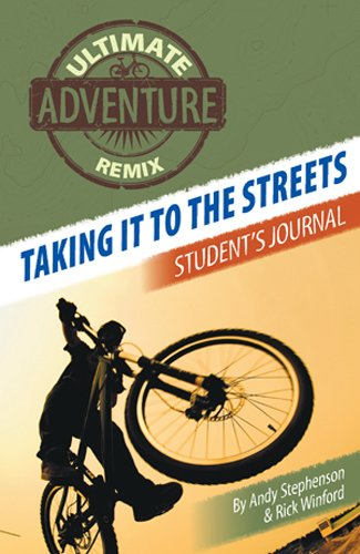 Taking It to the Streets: Student's Journal (The Ultimate Adventure Remix Book 4) (English Edition)