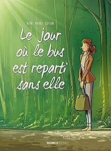 vignette de 'Clémentine n° 1<br /> Jour où le bus est reparti sans elle (Le) (Beka)'