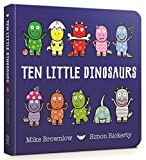 Ten Little Dinosaurs: Board Book