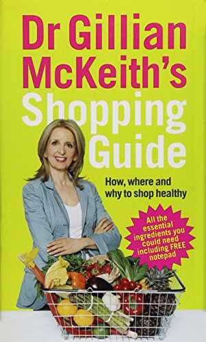 dr-gillian-mckeiths-shopping-guide-how-where-and-why-to-shop-healthily
