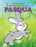 Il mio primo libro da colorare per Pasqua