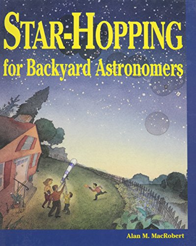 Star-Hopping for Backyard Astronomers