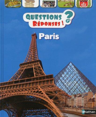 Paris - Questions/Réponses - doc dès 7 ans (35) par Gérard Dhôtel