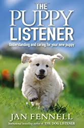 The Puppy Listener by Fennell, Jan (2010)