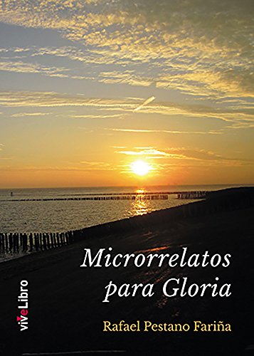 Microrrelatos para Gloria eBook: Pestano Fariña, Rafael: Amazon.es ...
