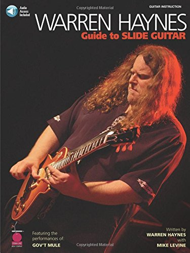 Warren Haynes Guide to Slide Guitar Guitare +Enregistrements Online