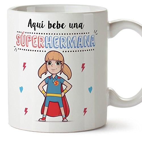 Tazas mama para hermanas – AQUÍ BEBE UNA SUPER HERMANA – Taza desayuno 350 ml idea regalo