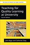 Teaching for Quality Learning at University (Society for Research Into Higher Education) by John Biggs (2011-11-01)