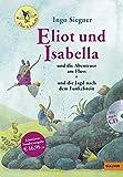 Eliot und Isabella - Doppelband: Eliot und Isabella und die Abenteuer am Fluss, Eliot und Isabella und die Jagd nach dem Funkelstein. Mit Hörbuch - Szenische Lesung (MP3-CD)