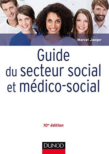 Guide du secteur social et médico-social - 10e éd.