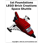 1st Foundations LEGO Brick Creations -Instructions for a Space Shuttle