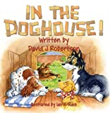 In the Doghouse!