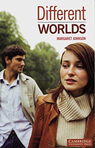 Different Worlds: Level 2. (800 Wörter). Romance