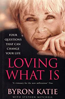 loving-what-is-how-four-questions-can-change-your-life