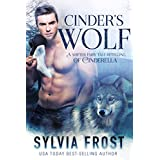 Cinder's Wolf: A Shifter Retelling of Cinderella (A BBW Shifter Fairy Tale Retelling Book 2) (English Edition)