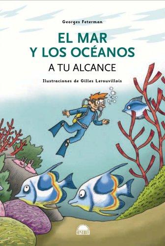 El mar y los océanos a tu alcance (ONIRO - QUERIDO MUNDO) por George Feterman