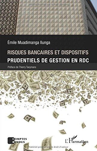 Risques bancaires et dispositifis prudentiels de gestion en RDC