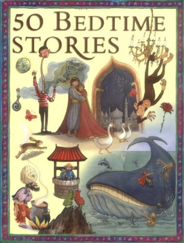 50 Bedtime Stories (512-page fiction) by Miles Kelly (2009-06-01)