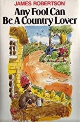 Any Fool Can Be A Country Lover (Any Fool Series) (English Edition)