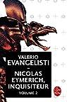 Nicolas Eymerich, inquisiteur, tome 2 par Evangelisti