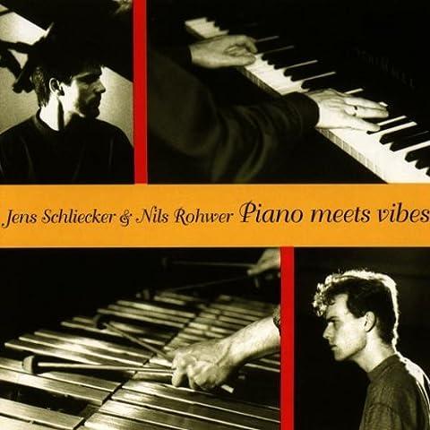 Piano Meets Vibes by Schliecker & Rohwer (1994-04-18)