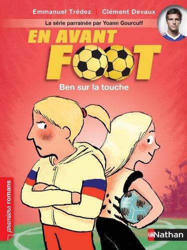 En avant foot : Ben sur la touche