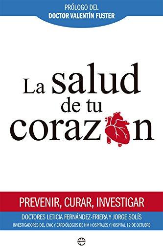 La salud de tu corazón (Psicología y salud)