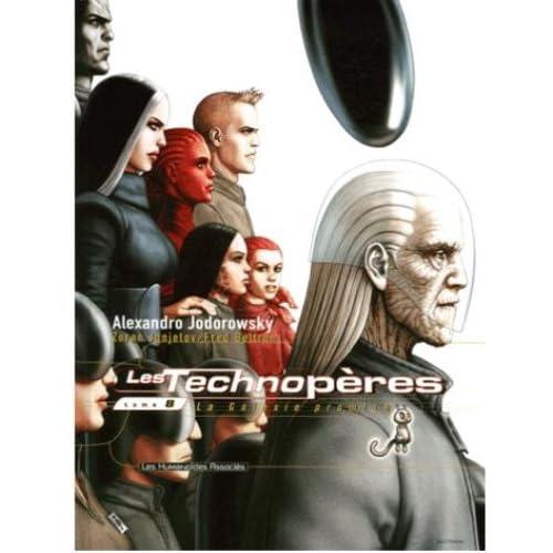 Les Technopères, Tome 8 : La Galaxie promise
