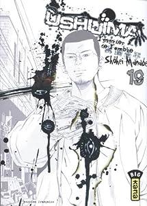 Ushijima, l'usurier de l'ombre Edition simple Tome 19