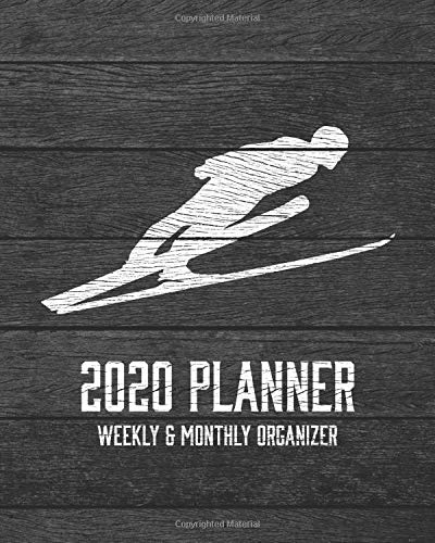 2020 Planner Weekly and Monthly Organizer: Ski Jumping Winter Sport Wood Vintage Rustic Theme - Calendar Views with 130 Inspirational Quotes - Jan 1st ... Included (Perfect Your Day Planners, Band 35)