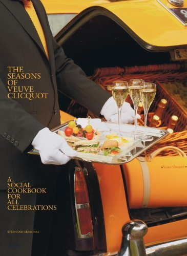 the-seasons-of-veuve-clicquot-a-social-cookbook-for-all-celebrations-by-stephane-gerschel-2011-11-15