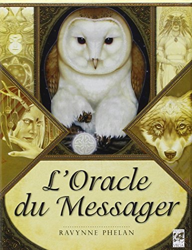 L'oracle du messager par Ravynne Phelan
