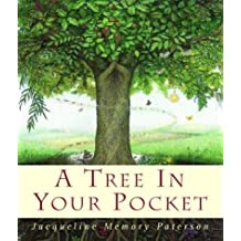 A Tree in Your Pocket by Jacqueline Memory Paterson (1998-11-16)